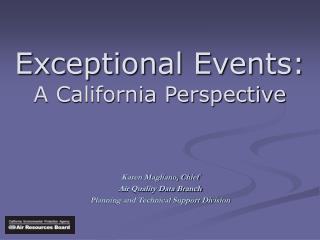 Outstanding Occasions: A California Point of view