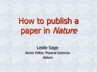The most effective method to distribute a paper in Nature