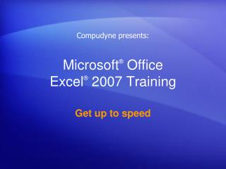 Microsoft ® Office Exceed expectations ® 2007 Preparing