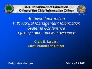 "Documented Data fourteenth Yearly Administration Data Frameworks Meeting ""Quality Information, Quality Choices"""