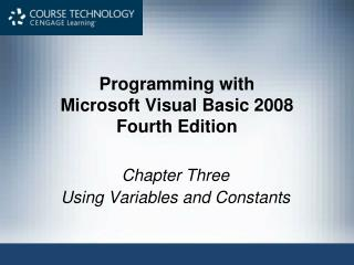 Programming with Microsoft Visual Essential 2008 Fourth Version