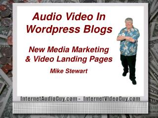Sound Video In Wordpress Writes New Media Promoting and Video Points of arrival Mike Stewart