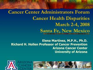 Disease Center Managers Discussion Tumor Wellbeing Incongruities Walk 2-4, 2008 Santa Clause Fe, New Mexico