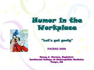 "Silliness in the Work environment ""We should get silly"""