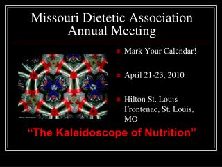 Missouri Dietetic Affiliation Yearly Meeting