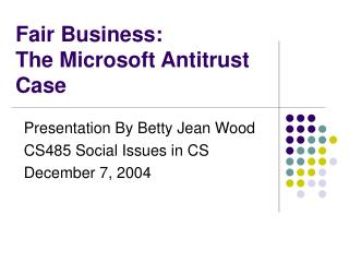 Reasonable Business: The Microsoft Antitrust Case