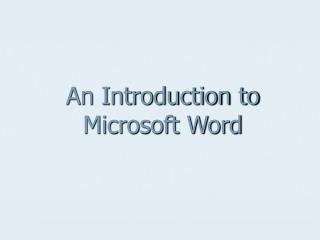 A Prologue to Microsoft Word