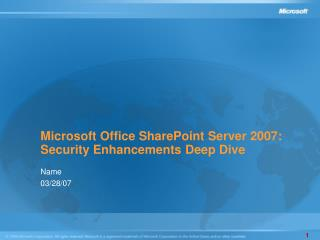 Microsoft Office SharePoint Server 2007: Security Improvements Profound Jump