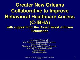 More prominent New Orleans Community to Enhance Behavioral Human services Access (C-IBHA) with backing from the Robert W
