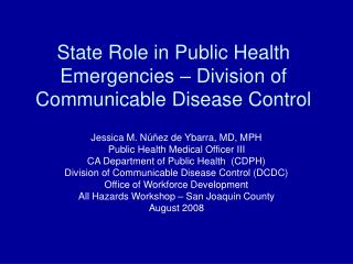 State Part in General Wellbeing Crises – Division of Transferable Sickness Control