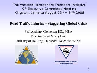 The Western Side of the equator Transport Activity 9 th Official Board of trustees Meeting Kingston, Jamaica August 23 r