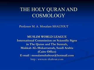 MUSLIM WORLD Association Global Commission on Investigative Signs in The Quran and The Sunnah, Makkah AL-Mukarramah, Sau