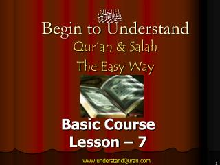 Start to Comprehend Qur'an and Salah The Easy Way