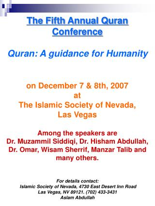The Fifth Yearly Quran Gathering Quran: A direction for Mankind on December 7 and eighth, 2007 at The Islamic Culture of