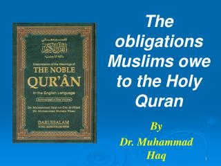 The commitments Muslims owe to the Heavenly Quran
