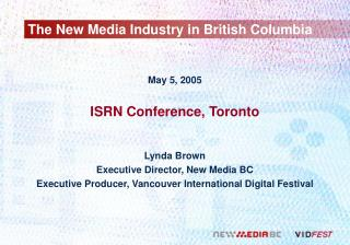 The New Media Industry in English Columbia