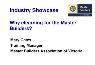Industry Showcase Why elearning for the Expert Developers?