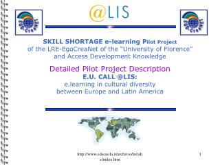 "Ability Deficiency e-learning P ilot Venture of the LRE-EgoCreaNet of the ""College of Florence"" and Access Advancement I"
