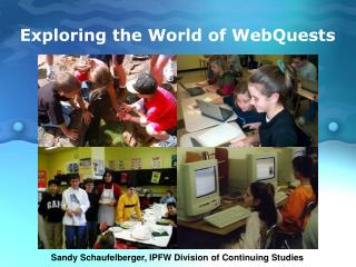 Investigating the Universe of WebQuests