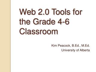 Web 2.0 Instruments for the Evaluation 4-6 Classroom