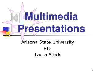 Mixed media Presentations