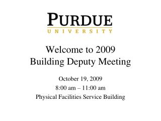 Welcome to 2009 Building Delegate Meeting