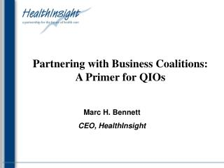 Joining forces with Business Coalitions: A Groundwork for QIOs