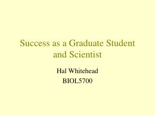 Accomplishment as a Graduate Understudy and Researcher