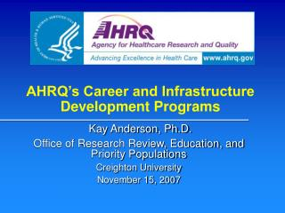 AHRQ's Profession and Base Improvement Programs