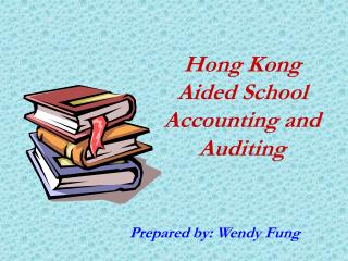 Hong Kong Helped School Bookkeeping and Examining