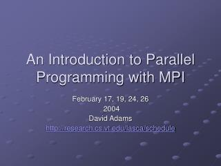 A Prologue to Parallel Programming with MPI