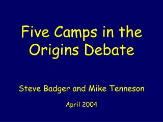 Five Camps in the Birthplaces Talk about