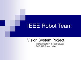 IEEE Robot Group