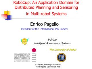 RoboCup: An Application Area for Disseminated Arranging and Sensoring in Multi-robot Frameworks