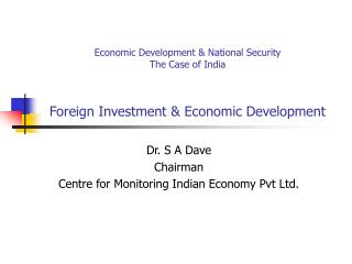 Financial Improvement and National Security The Instance of India Outside Speculation and Monetary Advancement