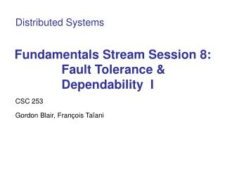 Essentials Stream Session 8: Adaptation to non-critical failure and Steadfastness I