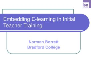 Implanting E-learning in Beginning Educator Preparing