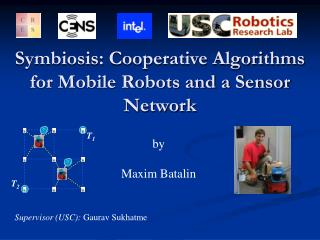 Advantageous interaction: Helpful Calculations for Portable Robots and a Sensor System