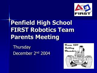 Penfield Secondary School FIRST Mechanical autonomy Group Folks Meeting
