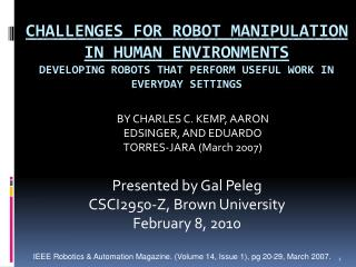 Challenges for Robot Control in Human Situations Creating Robots that Perform Helpful Work in Ordinary Settings