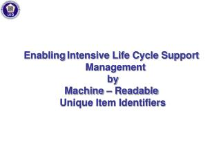Empowering Serious Life Cycle Bolster Administration by Machine