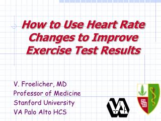 Step by step instructions to Utilize Heart Rate Changes to Enhance Exercise Test Results