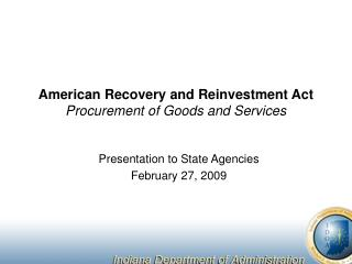 American Recuperation and Reinvestment Act Acquirement of Merchandise and Administrations