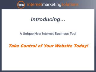 An Interesting New Web Business Apparatus Take Control of Your Site Today!