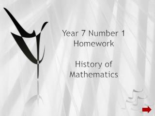 Year 7 Number 1 Homework History of Arithmetic