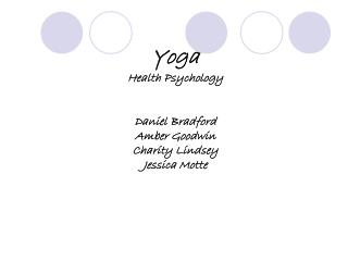Yoga Wellbeing Brain science Daniel Bradford Golden Goodwin Philanthropy Lindsey Jessica Motte
