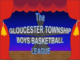 The GLOUCESTER TOWNSHIP Young men Ball Alliance