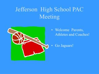 Jefferson Secondary School PAC Meeting