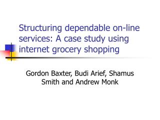 Organizing reliable on-line benefits: A contextual analysis utilizing web shopping for food