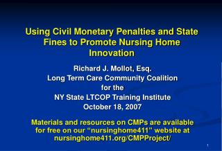 Utilizing Civil Monetary Penalties and State Fines to Promote Nursing Home Innovation
